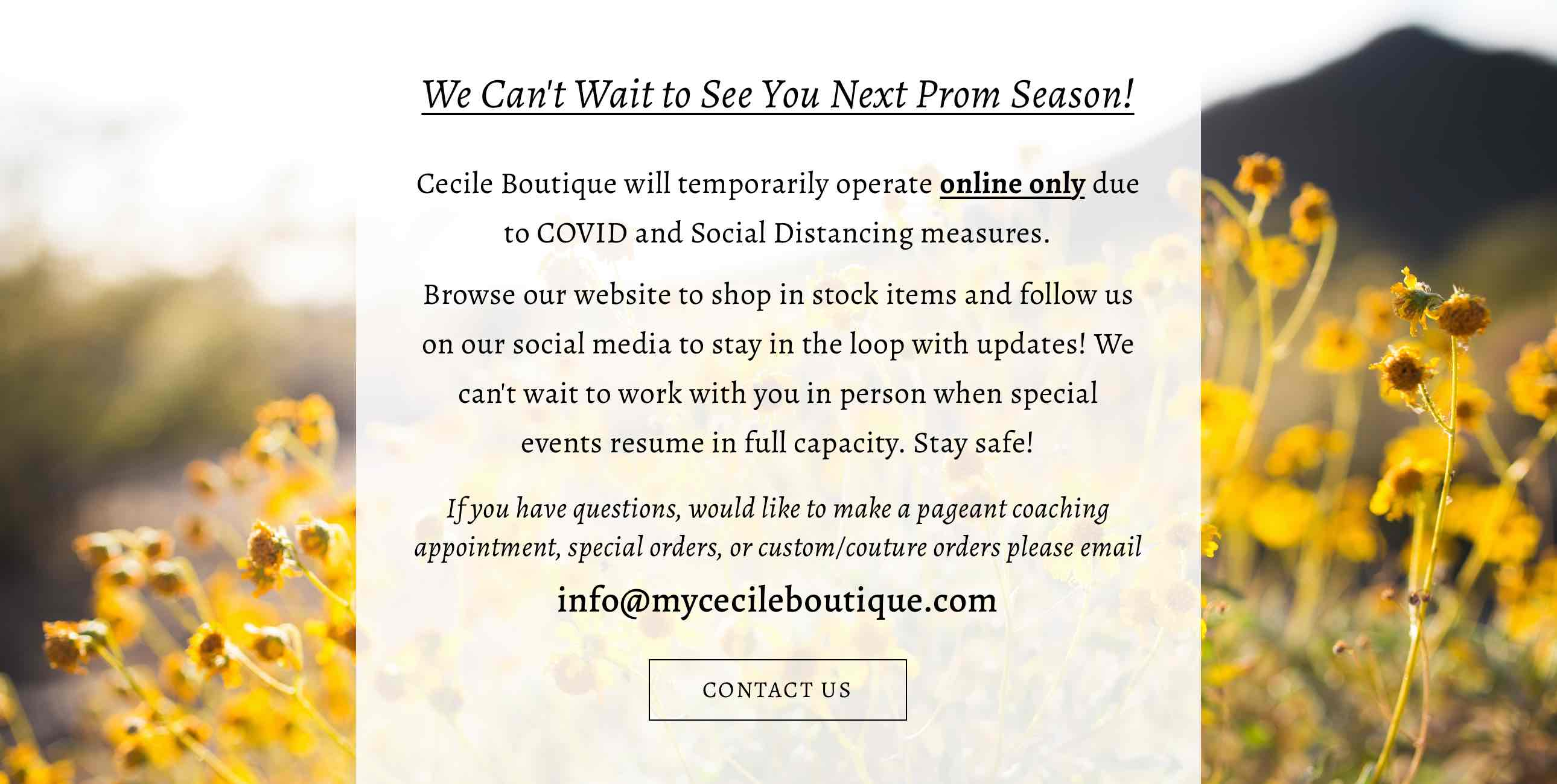 Flyer with flower background explaining that Cecile's will be back prom 2021
